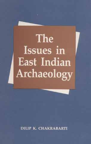 Image for The Issues in East Indian Archaeology