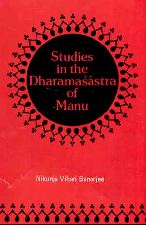 Image for Studies in the Dharmasastra of Manu