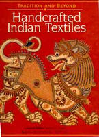 Image for Handcrafted Indian Textiles: Tradition and Beyond