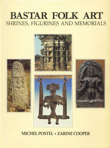 Image for Bastar Folk Art: Shrines, Figurines and Memorials