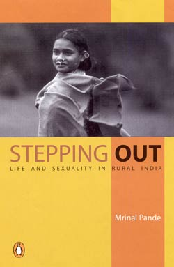 Image for Stepping Out: Life and Sexuality in Rural India