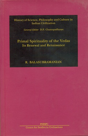 Image for Primal Spirituality of the Vedas: Its Renewal and Renaissance