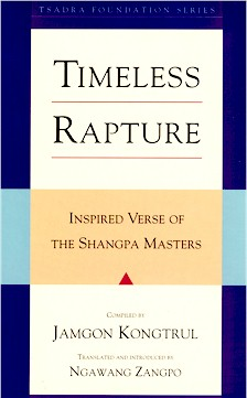 Image for Timeless Rapture: Inspired Verse of the Shangpa Masters