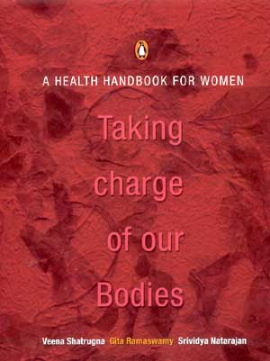 Image for Taking Charge of Our Bodies: A Health Handbook for Women