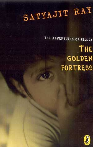 Image for The Golden Fortress: The Adventures of Feluda