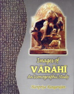 Image for Images of Varahi: An Iconographic Study