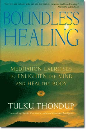Image for Boundless Healing: Meditation Exercises to Enlighten the Mind and Heal the Body