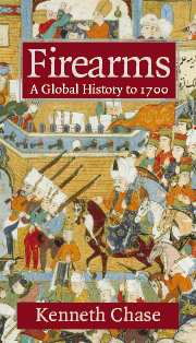 Image for Firearms: A Global History to 1700
