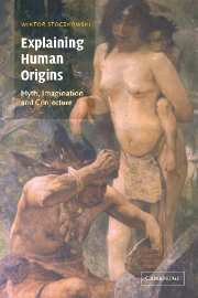 Image for Explaining Human Origins: Myth, Imagination and Conjecture
