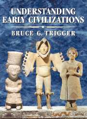 Image for Understanding Early Civilizations: A Comparative Study