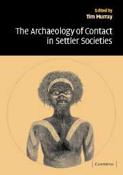 Image for The Archaeology of Contact in Settler Societies