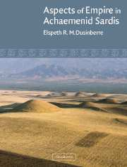 Image for Aspects of Empire in Achaemenid Sardis
