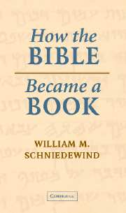 Image for How the Bible Became a Book: The Textualization of Ancient Israel