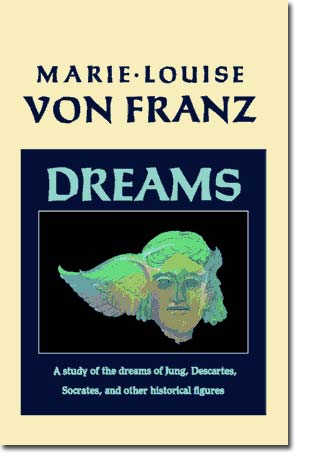 Image for Dreams: A Study of the Dreams of Jung, Descartes, Socrates, and Other Historical Figures