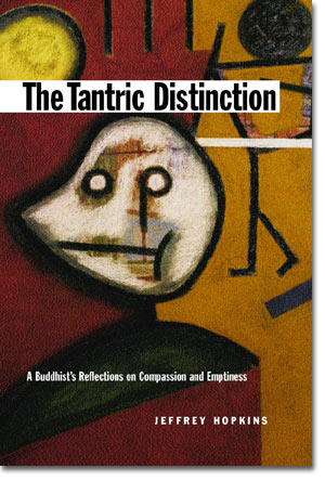 Image for The Tantric Distinction: A Buddhist's Reflections on Compassion and Emptiness