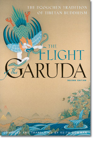 Image for The Flight of Garuda: The Dzogchen Teachings of Tibetan Buddhism (Second Edition)