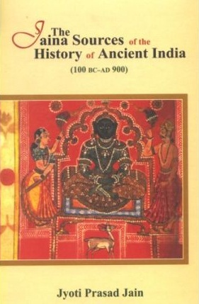 Image for The Jaina Sources of the History of Ancient India (100 BC-AD 900)