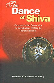 Image for The Dance of Shiva: Fourteen Indian essays with preface and introduction by Romain Rolland