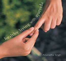 Image for Healthy Living with Ayurveda
