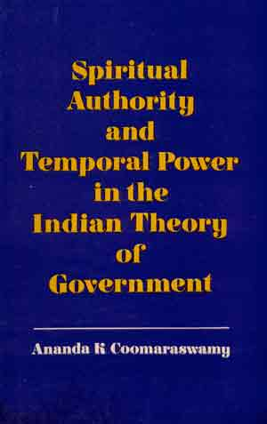 Image for Spiritual Authority and Temporal Power in the Indian Theory of Government