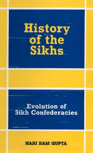 Image for History of the Sikhs: Vol. II: Evolution of Sikh Confederacies
