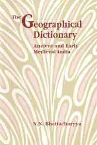 Image for The Geographical Dictionary: Ancient and Early Medieval India