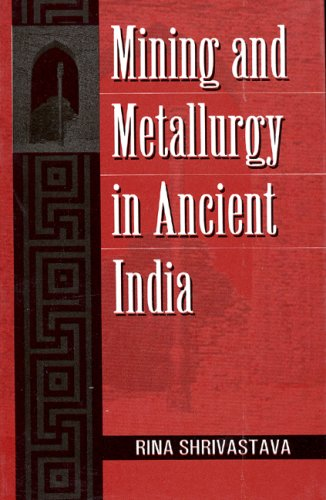 Image for Mining and Metallurgy in Ancient India