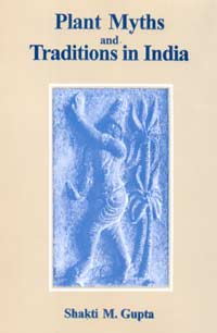 Image for Plant Myths and Traditions in India (Revised and Enlarged Edition)