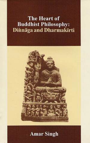 Image for The Heart of Buddhist Philosophy-Dinnaga and Dharmakirti
