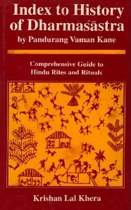 Image for Index to History of Dharmasastra By Pandurang Vaman Kane: Comprehensive Guide to Hindu Rites and Rituals