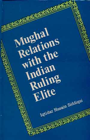 Image for Mughal Relations with the Indian Ruling Elite