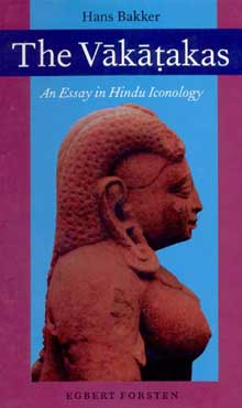 Image for The Vakatakas: An Essay in Hindu Iconology