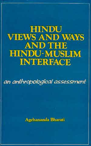 Image for Hindu Views and Ways of Hindu-Muslim Interface: An Anthropological Assessment