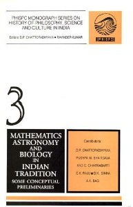 Image for Mathematics, Astronomy and Biology in Indian Tradition: Some Conceptual Preliminaries