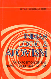 Image for Indian Logic and Atomism: An Exposition of the Nyaya and Vaisesika Systems