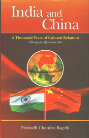 Image for India and China: A Thousand Years of Cultural Relations (Zhong-yin Qiannian Shi)