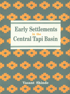 Image for Early Settlements in the Central Tapi Basin