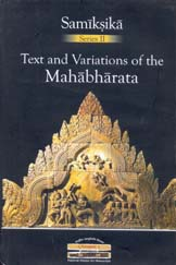 Image for Text and Variations of the Mahabharata: Contextual, Regional and Performative Traditions (Samiksika Series No. 2)