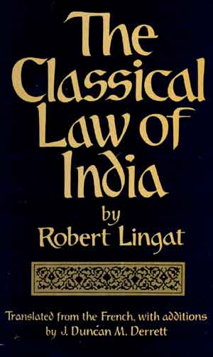Image for The Classical Law of India: trans. From French with additions by J. Duncan M. Derrett