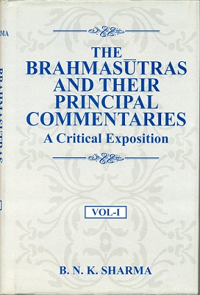 Image for The Brahmasutras and Their Principal Commentaries: A Critical Exposition, 3 vols.