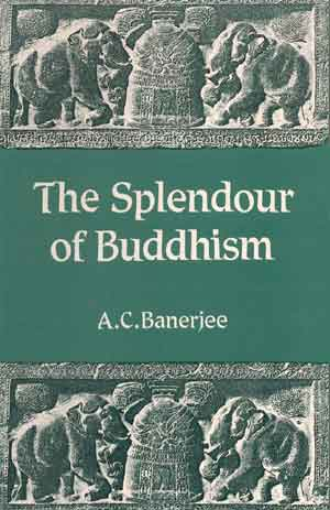 Image for The Splendour of Buddhism