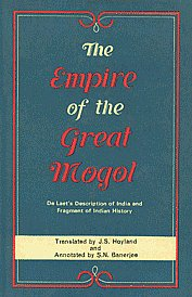 Image for The Empire of the Great Mogol: De Laet's Description of India and Fragment of Indian History