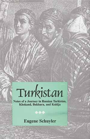 Image for Turkistan: Notes of a Journey in Russian Turkistan, Khokand, Bukhara, and Kuldja, 2 Vols.
