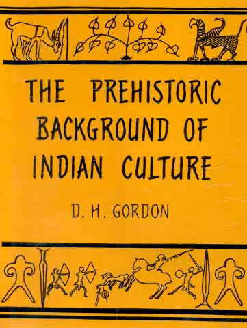 Image for The Prehistoric Background of Indian Culture