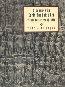 Image for Discourse in Early Buddhist Art: Visual Narratives of India