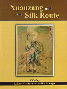 Image for Xuanzang and the Silk Route
