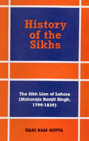 Image for History of the Sikhs: Vol. V: The Sikh Lion of Lahore (Maharaja Ranjit Singh, 1799-1839)