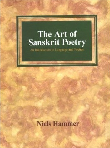 Image for The Art of Sanskrit Poetry: An Introduction to Language and Poetics