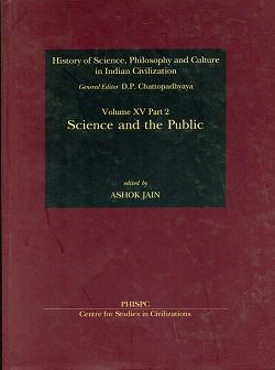 Image for Science and the Public (History of Science, Philosophy, and Culture in Indian Civilization: Vol. XV, Part 2)