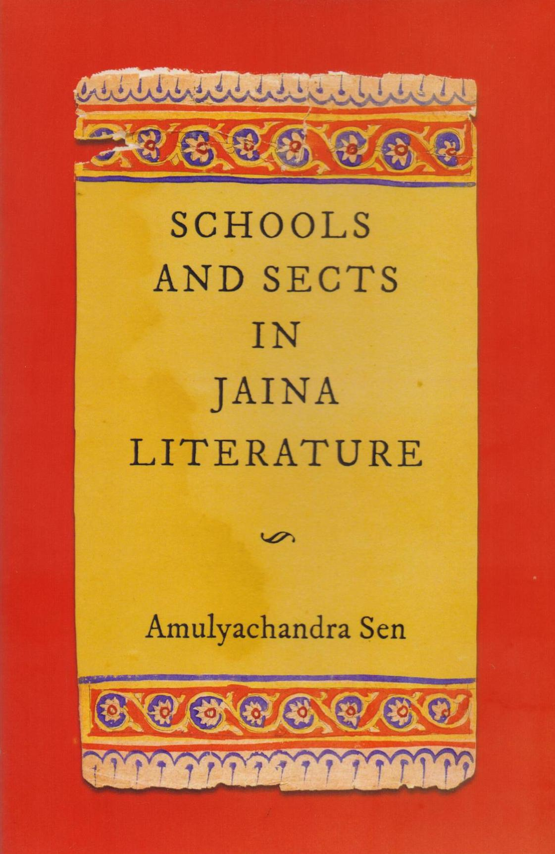 Image for Schools and Sects in Jaina Literature: Being a full Account Compiled from original Sources of the Doctrines and Practices of Philosophical Schools and Religious Sects Mentioned in the Canonical Literature of the Jainas